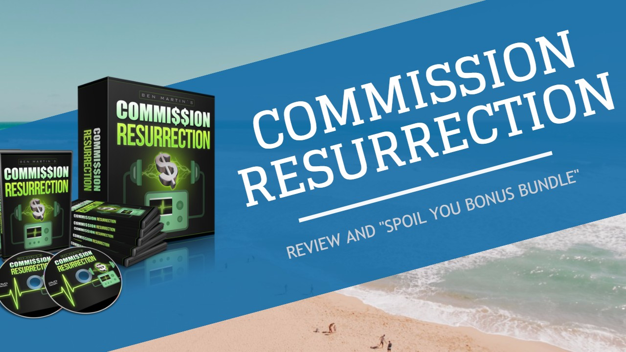 Commission Resurrection Review & Bonuses
