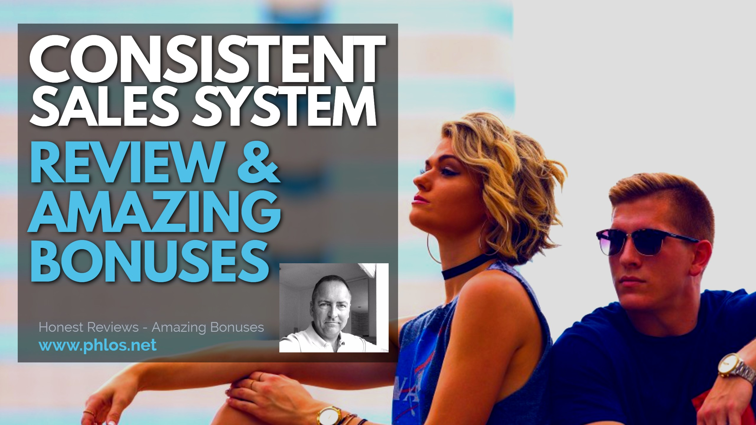 Consistent Sales System Review and Bonuses