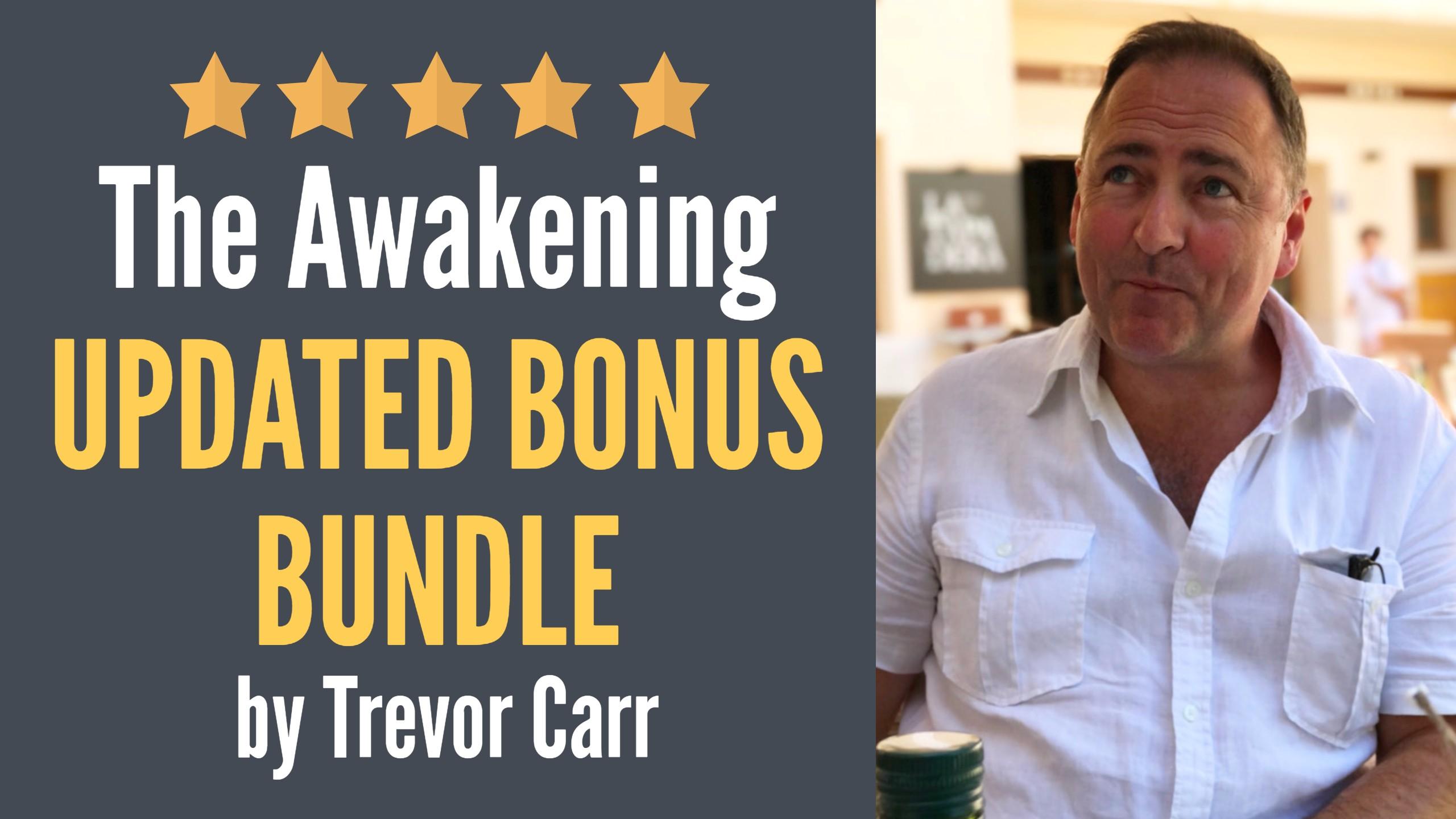 The Awakening Review and Bonuses