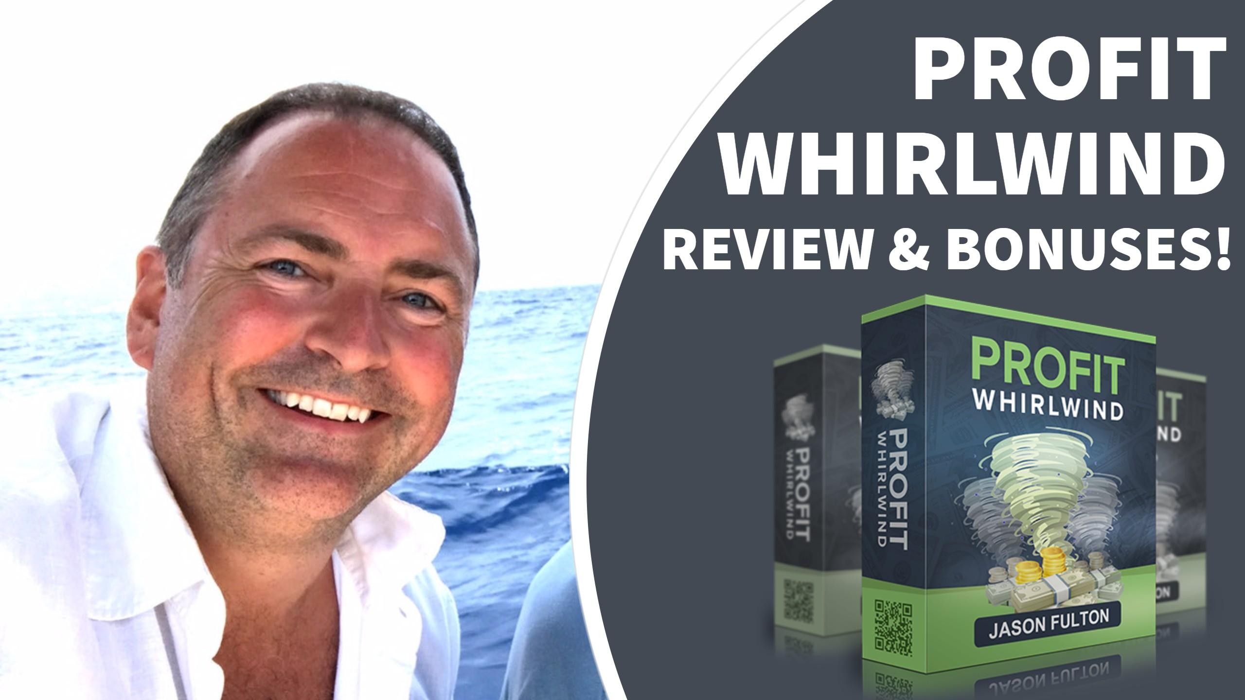 Profit Whirlwind Review & Bonuses