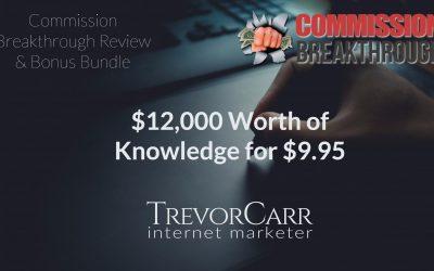 Commission Breakthrough Review & Mega Bonus Bundle