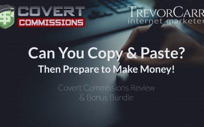 Covert Commissions Review & Mega Bonus Bundle