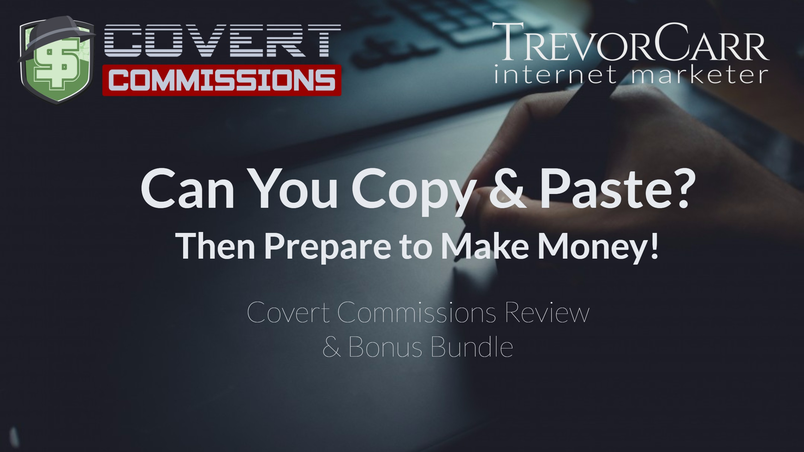 Covert Commissions Review & Mega Bonus Bundle