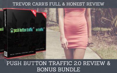 Push Button 2.0 Review & Bonuses