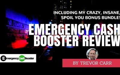 "Emergency Cash Booster Review & Insane ""Spoil You"" Bonus Bundle"