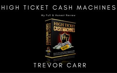 High Ticket Cash Machines Review & Bonuses