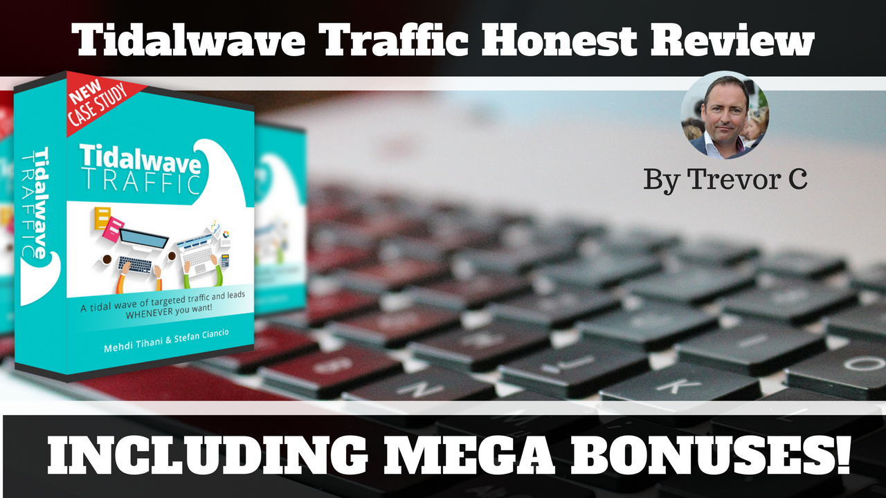 Tidal Wave Traffic Review & Bonuses