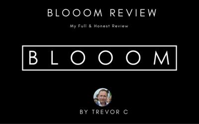 BLOOOM Review & Bonuses