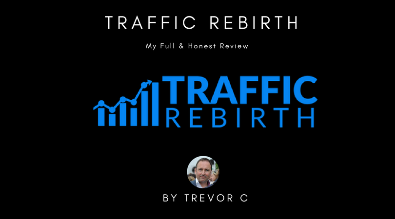 Traffic Rebirth Review & Bonuses