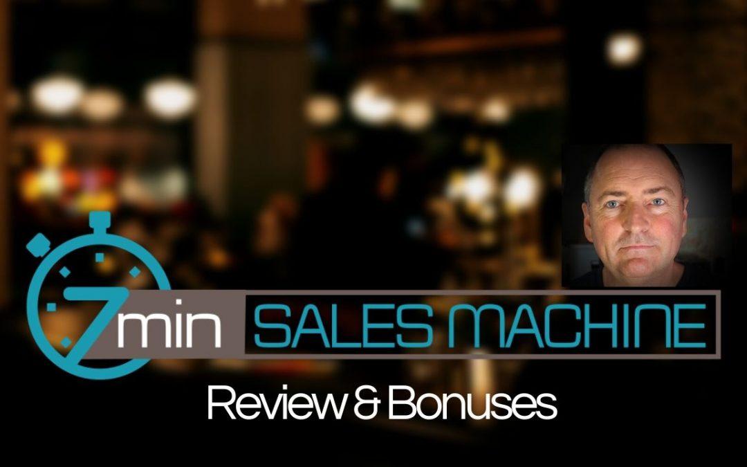 7 Min Sales Machine Review