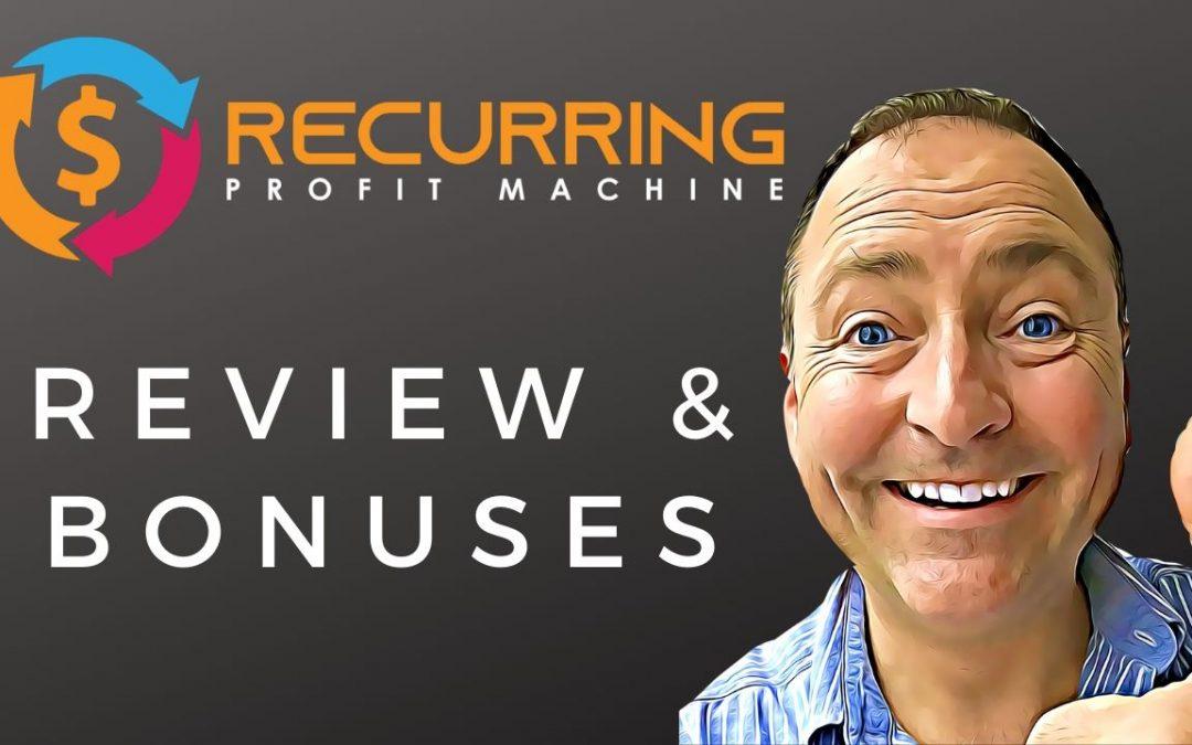 Recurring Profit Machine Review