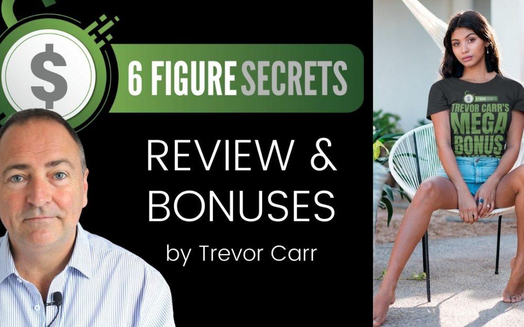 Six Figure Secrets Review